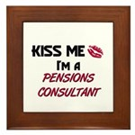 Kiss Me I'm a PENSIONS CONSULTANT Framed Tile