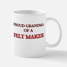 Proud Grandma of a Felt Maker Mugs