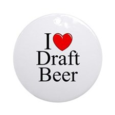 """""""I Love (Heart) Draft Beer"""" Ornament (Round)"""