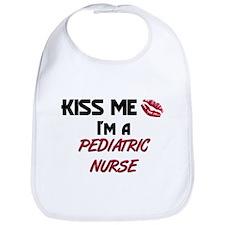 Kiss Me I'm a PEDIATRIC NURSE Bib