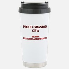 Proud Grandma of a High Travel Mug