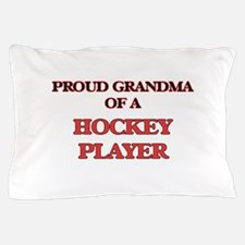 Proud Grandma of a Hockey Player Pillow Case