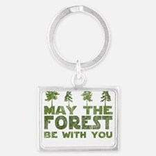 may the forest be with you green Keychains