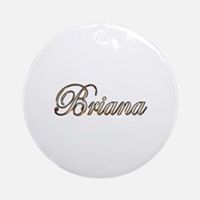 Unique Briana Round Ornament