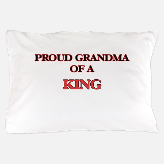 Proud Grandma of a King Pillow Case