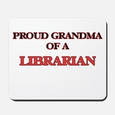 Proud Grandma of a Librarian Mousepad