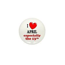 April 13th Mini Button (10 pack)