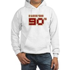 I Love the 90's Hoodie