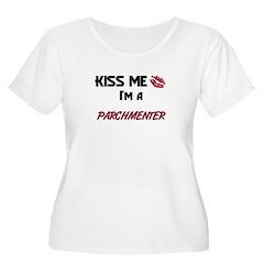 Kiss Me I'm a PARCHMENTER T-Shirt