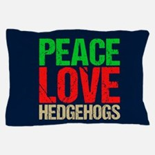Peace Love Hedgehogs Pillow Case