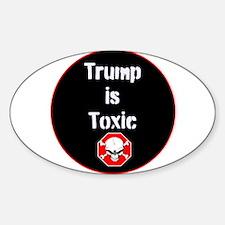 Anti Trump, Trump is toxic Decal