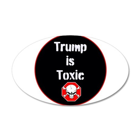 Anti Trump Trump Is Toxic Wall Decal By Mcelection2020