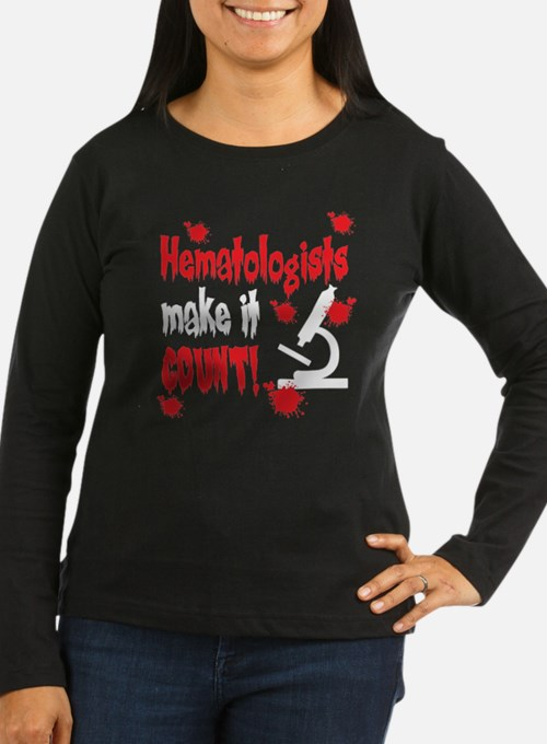 Hematologists Make It Count T-Shirt