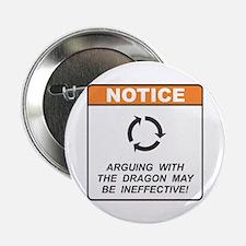 """Dragon / Argue 2.25"""" Button"""