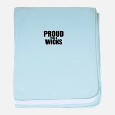 Proud to be WICKS baby blanket