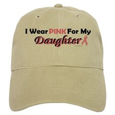 I Wear Pink For My Daughter 4 Baseball Cap