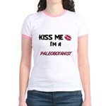 Kiss Me I'm a PALEOBOTANIST Jr. Ringer T-Shirt