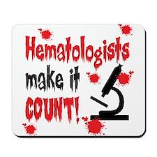 Hematologists Make It Count Mousepad