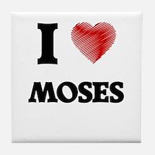 I Love Moses Tile Coaster