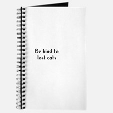 Be kind to lost cats Journal