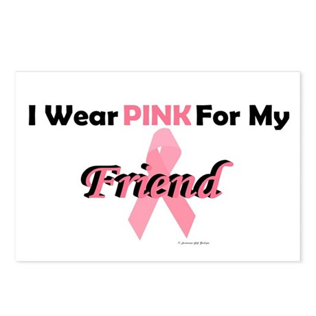 I Wear Pink For My Friend 4 Postcards (Package of
