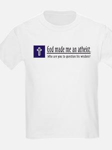 God Made Me An Atheist T-Shirt