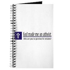 God Made Me An Atheist Journal