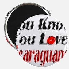 You Love Nicaraguans Magnet