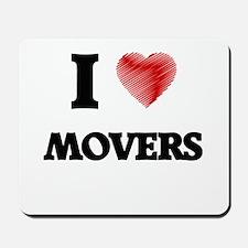 I Love Movers Mousepad