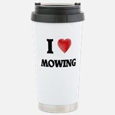 I Love Mowing Stainless Steel Travel Mug