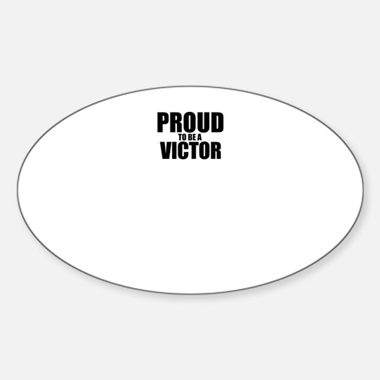 Proud to be VICTOR Decal