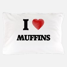 I Love Muffins Pillow Case