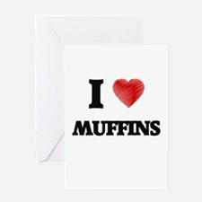I Love Muffins Greeting Cards