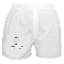 Loser Status Confirmed Boxer Shorts