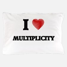 I Love Multiplicity Pillow Case