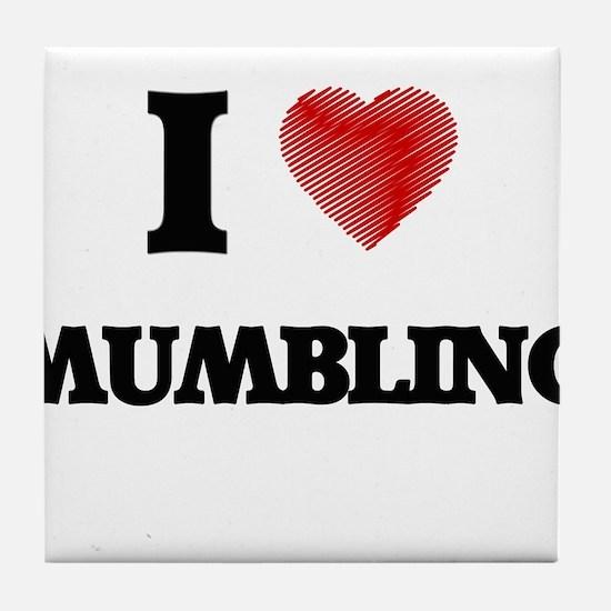 I Love Mumbling Tile Coaster