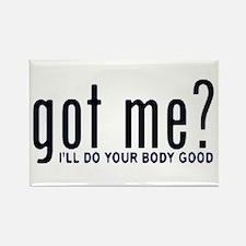 Got Me? I'll Do Your Body Go Rectangle Magnet