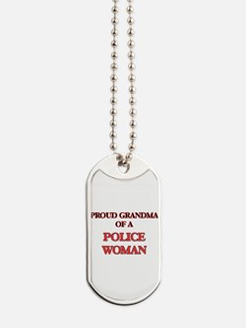 Proud Grandma of a Police Woman Dog Tags