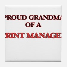Proud Grandma of a Print Manager Tile Coaster