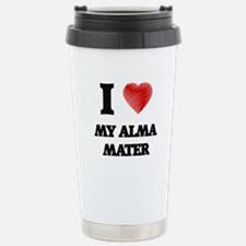 I Love My Alma Mater Stainless Steel Travel Mug