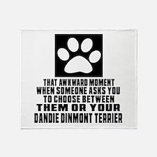 Dandie Dinmont Terrier Awkward Dog D Throw Blanket