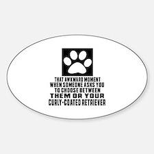 Curly-Coated Retriever Awkward Dog Sticker (Oval)