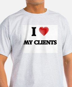 I love My Clients T-Shirt
