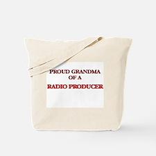 Proud Grandma of a Radio Producer Tote Bag
