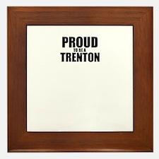 Proud to be TRENA Framed Tile