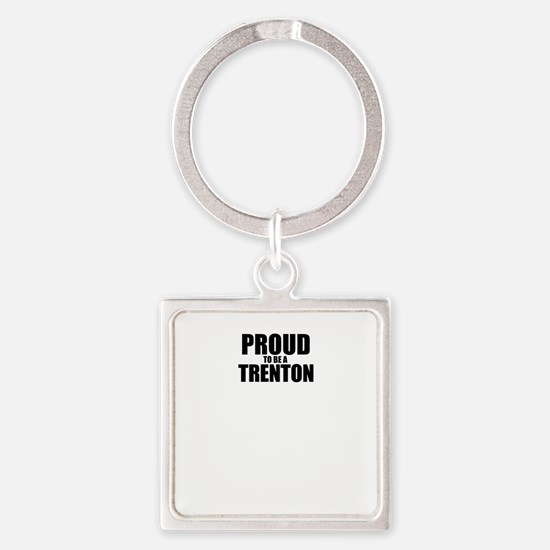 Proud to be TRENA Keychains