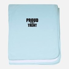 Proud to be TRAYLOR baby blanket