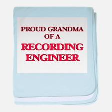 Proud Grandma of a Recording Engineer baby blanket