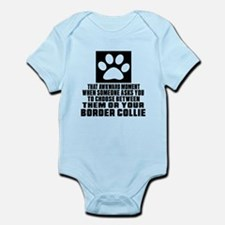 Border Collie Awkward Dog Designs Infant Bodysuit