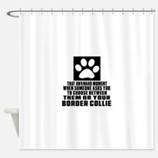 Border Collie Awkward Dog Designs Shower Curtain